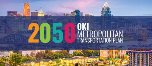 Learn more about the OKI 2050 Metropolitan Transportation Plan